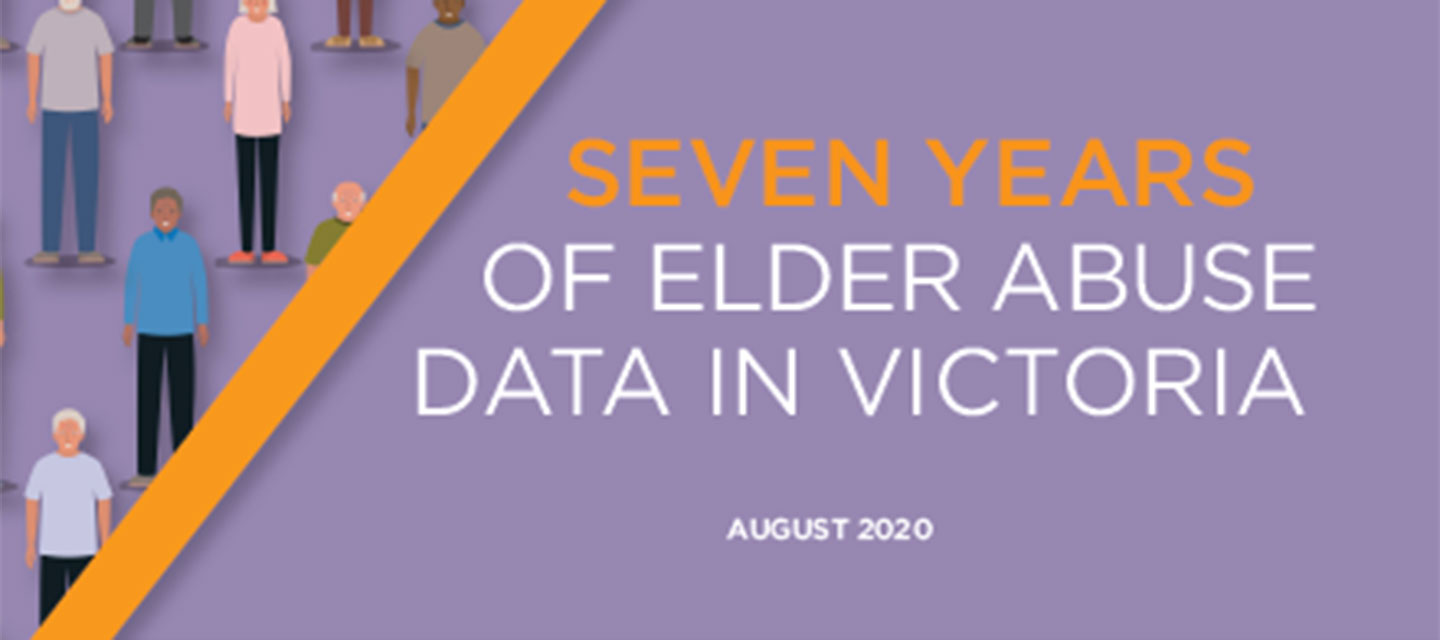 Seven Years of Elder Abuse Data in Victoria